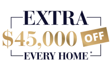 Extra 45k off every home*