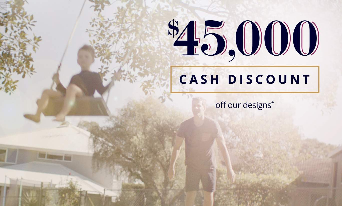 $45,000 Cash Discount off our homes